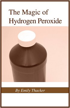 The Magic of Hydrogen Peroxide